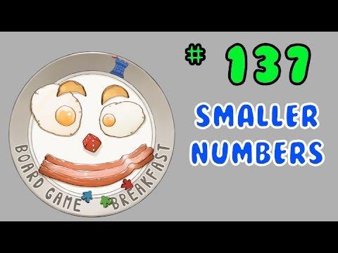 Board Game Breakfast 137 - Smaller Numbers