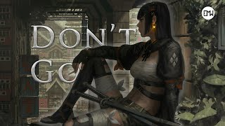 Don't Go Where I Can't Follow   by Dan Thiessen (Epic Music World)