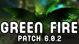 GREEN FIRE Patch 6.0.2 Edition !!