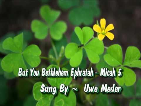 But You Bethlehem Ephratah   Micah 5