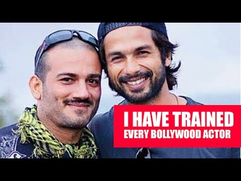 I have trained almost every Bollywood actor
