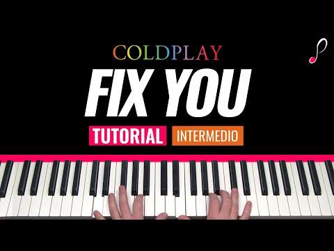 """Como Tocar """"Fix You""""(Coldplay) - Piano Tutorial Y Partitura"""