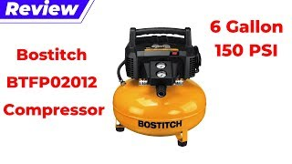 Bostitch BTFP02012 6 Gallon Compressor Review 2019