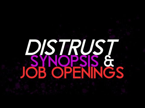 Danganronpa: Distrust (Synopsis and Job Openings)