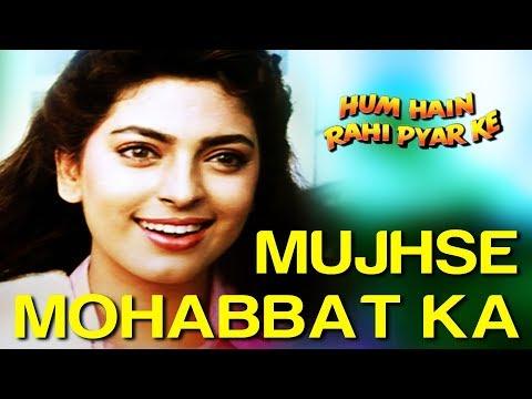 Mujhse Mohabbat Ka Izhar Karta - Hum Hain Rahi Pyar Ke