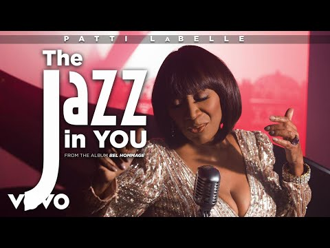Patti LaBelle - The Jazz in You (Lyric Video)