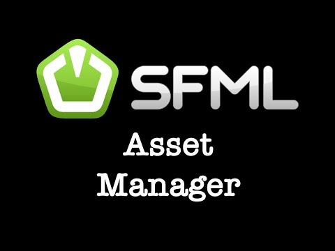 SFML Game Engine Part 2 - Asset Manager