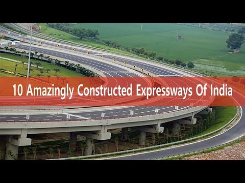 Expressways in India - 10 Amazingly Constructed Expressways Of India