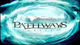 Pathways - Arise (Instrumental)