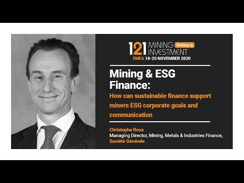 Mining & ESG Finance: Christophe Roux, Société Générale