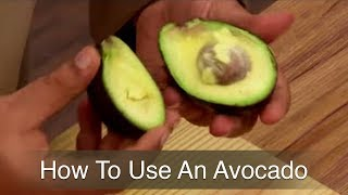 How to use an Avocado - Gautam Mehrishi - How Se Wow Tak