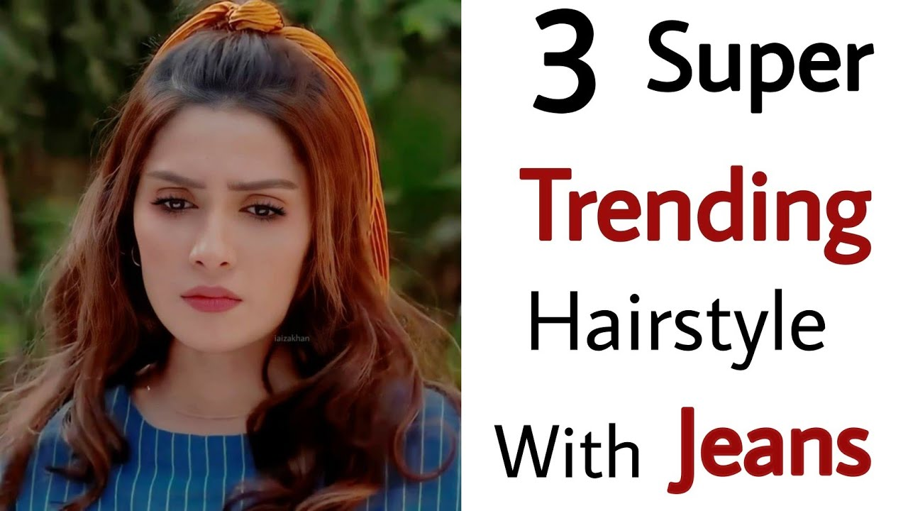 3 super stylish easy hairstyles - hairstyle with jeans | new hairstyle | simple hairstyle|hairstyles