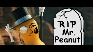 Mr. Peanut's Death But It's Very Emotional