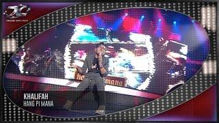 #AJL31| Khalifah | Hang Pi Mana