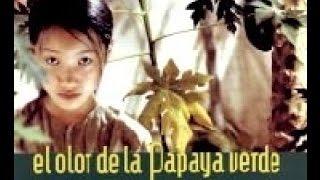 Repeat youtube video El olor de la papaya verde   película subtítulos en español