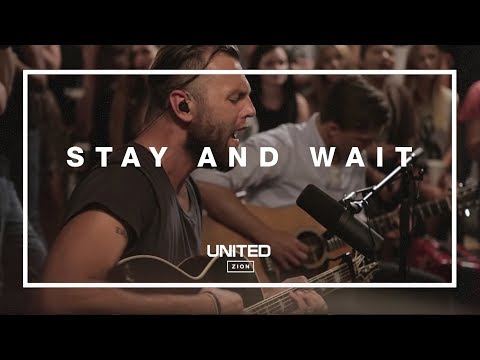 Stay and Wait Acoustic -- Hillsong UNITED