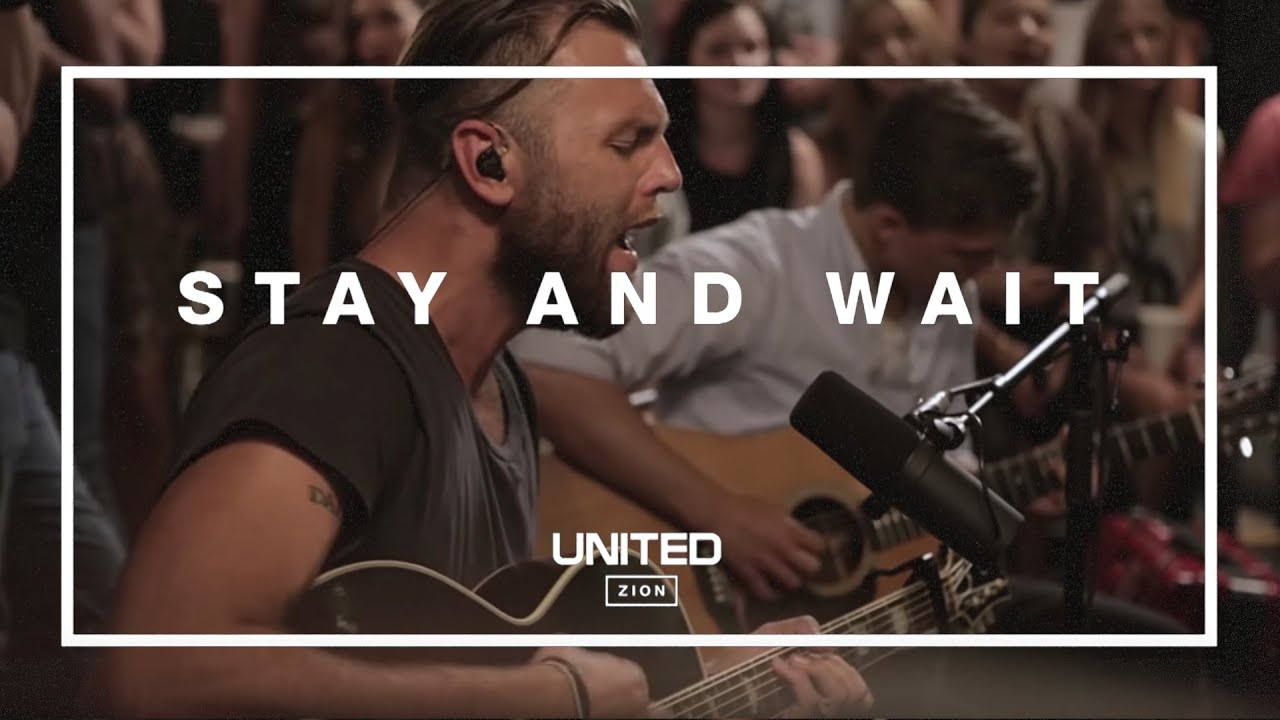 Stay and Wait (Acoustic) - Hillsong UNITED