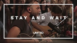 Repeat youtube video Stay and Wait Acoustic -- Hillsong UNITED