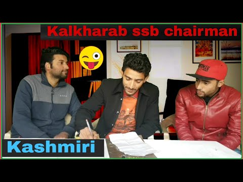 Kashmiri Kalkharab ssb chairman interview