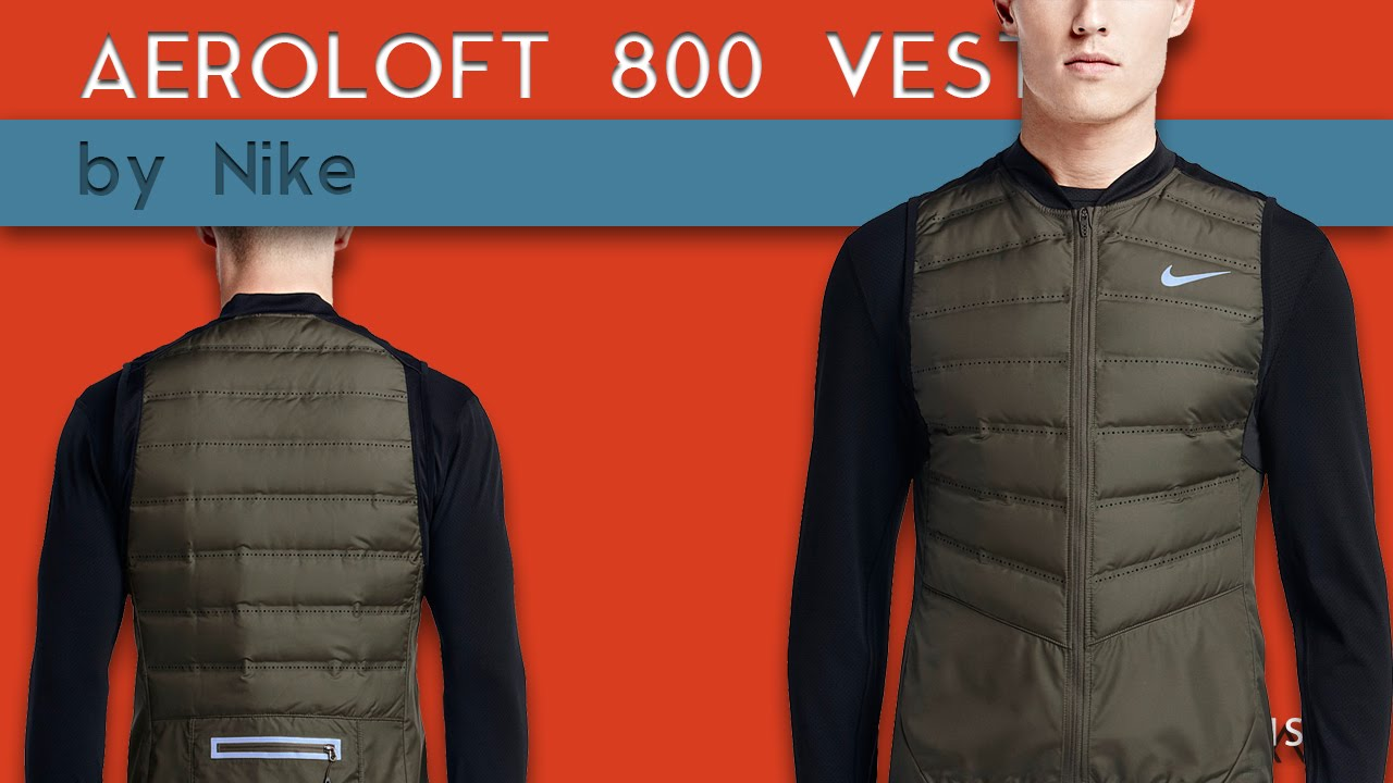 competitive price 09ace f6030 NIKE AEROLOFT 800 RUNNING VEST REVIEW  Gearist - YouTube