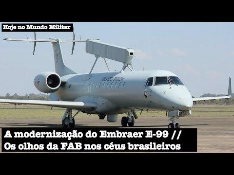A modernização do E-99, os olhos da FAB nos céus brasileiros