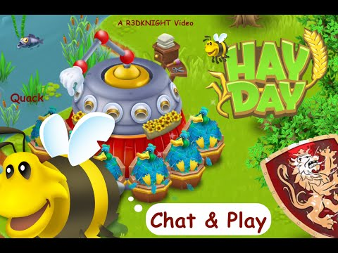 Hay Day - Level 92 - Chat & Play with R3DKNIGHT