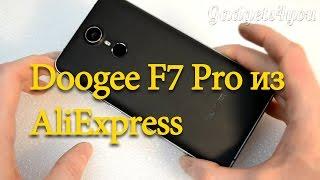 Doogee F7 Pro посылка с AliExpress китайский флагман 21 мегапиксель и 10 ядер Helio X20 обзор