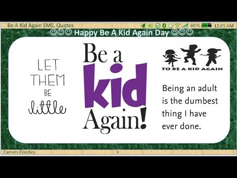 Be A Kid Again Day Special Quotes Sms Whatapp Philosophy