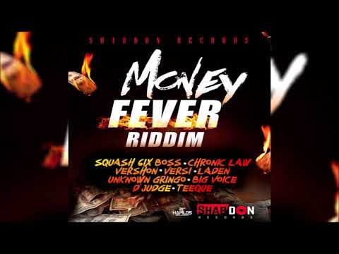 Money Fever Riddim Mix (OCT 2018) Vershon,Laden,Versi & More (Shab Don Records) Mix by Djeasy