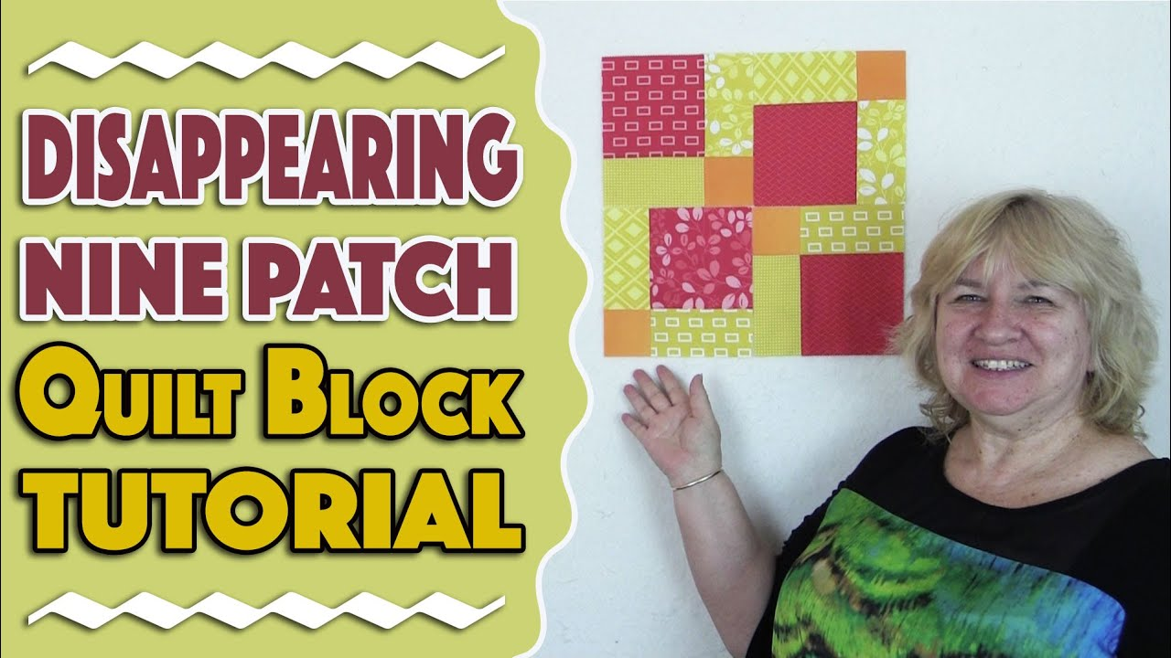 Quilting Blocks Disappearing Nine Patch Quilt Block