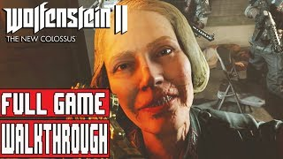 WOLFENSTEIN 2 THE NEW COLOSSUS Gameplay Walkthrough Part 1 FULL GAME No Commentary