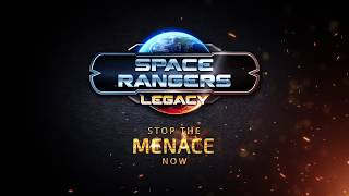 SPACE RANGERS LEGACY – Official Game Release Trailer