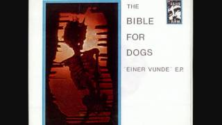F/a 124: The Bible For Dogs - Einer Vunde...