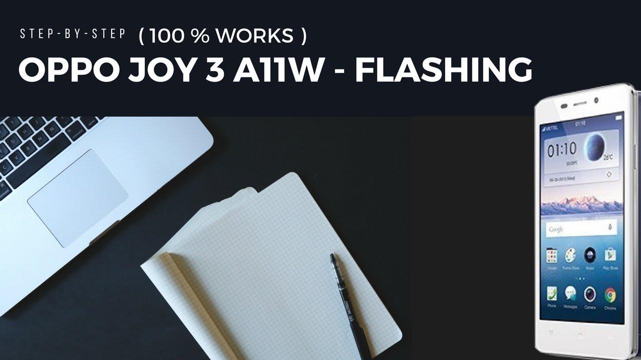 OPPO JOY 3 A11W - FLASHING | STEP-BY-STEP | 100% Works