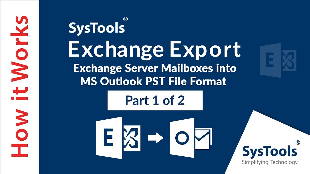 Export Exchange Mailboxes to PST for Outlook 2016, 2013