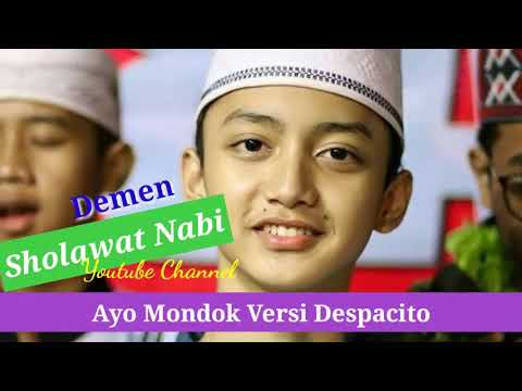 DESPACITO VERSI AYO MONDOK GUS AZMI | SHOLAWAT MP3 DOWNLOAD TERBARU