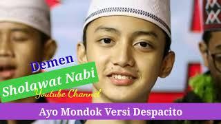 DESPACITO VERSI AYO MONDOK GUS AZMI | SHOLAWAT MP3 DOWNLOAD TERBARU Memang keren hadroh syubbanul muslimin satu ini, di vokali oleh ...