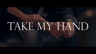 Take My Hand | Multifandom
