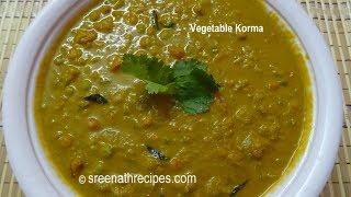 Vegetable Korma - Vegetable Kuruma - South Indian Mixed Vegetable Korma