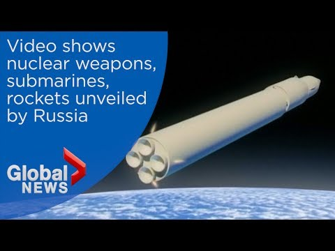 Russia releases video portraying new nuclear weapons, submarines, rockets