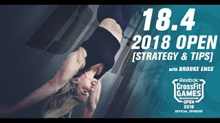CrossFit Open 18.4 Workout 2018   Tips, Tricks, and Strategies featuring Brooke Ence