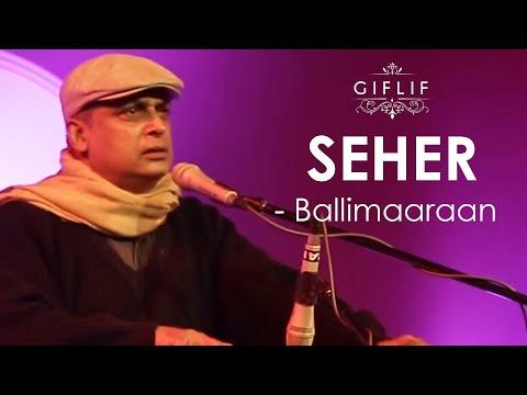 Seher | Piyush Mishra's band Ballimaaraan | GIFLIF Gurgaon 2016