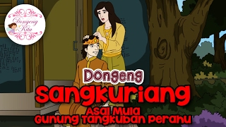 Video Sangkuriang ~ Dongeng Jawa Barat | Dongeng Kita untuk Anak download MP3, 3GP, MP4, WEBM, AVI, FLV Mei 2018