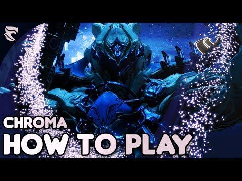 Warframe: How To Play Chroma 2018