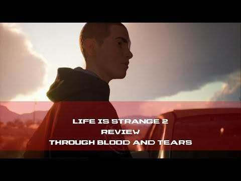 life-is-strange-2-episode-4-faith-review-|-through-blood-and-tears