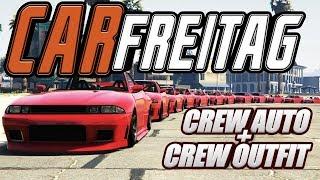 CAR FREITAG |TUNING TREFFEN | CREW AUTO + OUTFIT | GTA ONLINE | GORILLA ARMY