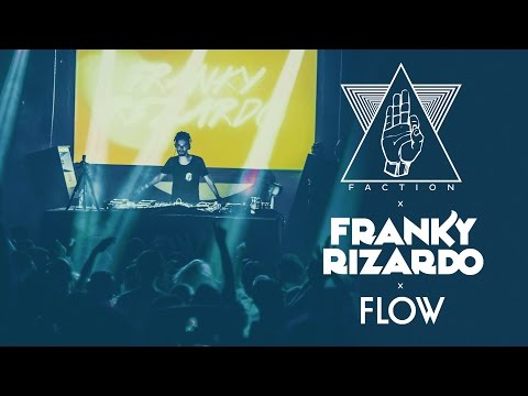 FRANKY RIZARDO (Flow) x FACTION