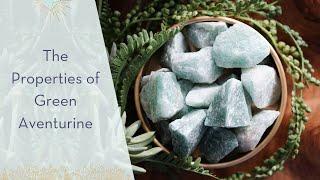 The Properties of Green Aventurine