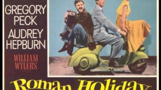 """Roman Holiday"" (1953, William Wyler) -- Main Title by Georges Auric"