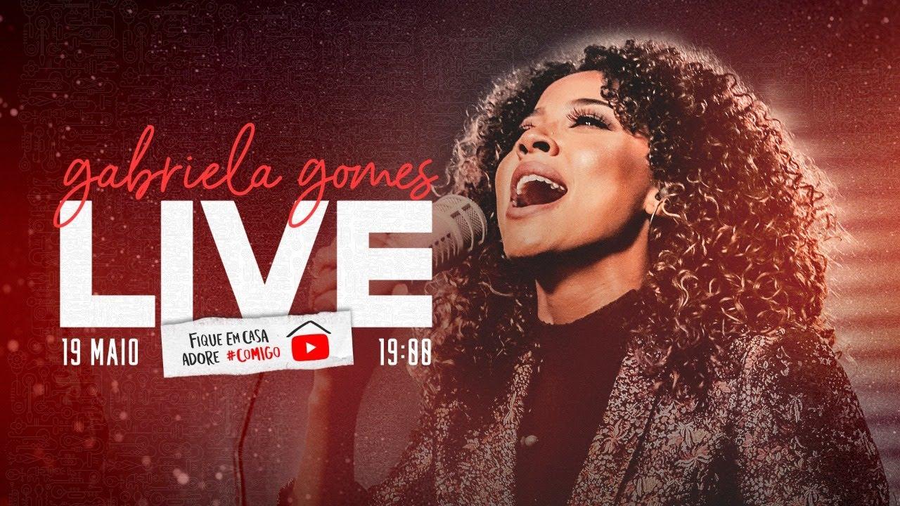 Live Gabriela Gomes | #FiqueEmCasa e Adore #Comigo